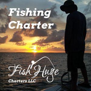 Fish Charter, Fish Huge Charters LLC